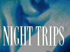 Night Trips (1989, Full Movie) tube porn video